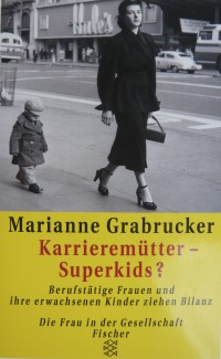 Karrieremütter Superkids